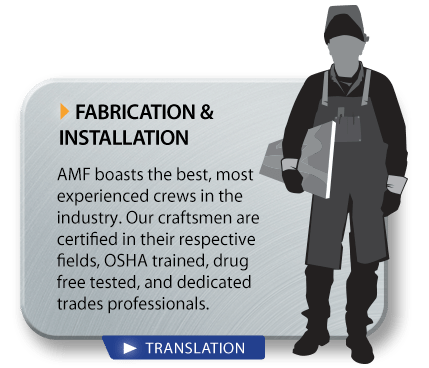 Fabrication and Installation